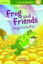 Frog and Friends: Frog's Lucky Day 7 (I Am a Reader!: Frog and-ExLibrary