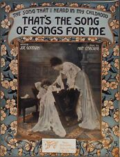 1915 THAT'S THE SONG OF SONGS FOR ME Goodwin & Osborne MOTHER & SLEEPING BABY