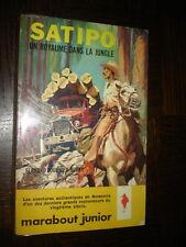 SATIPO UN ROYAULE DANS LA JUNGLE - Marabout Junior n°195 - Couv. P. Joubert