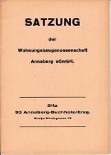 Satzung der Wohnungsbaugenossenschaft Annaberg eGmbH Buchholz Erzgebirge