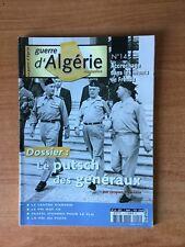 GUERRE D'ALGERIE MAGAZINE n°14 dossier : le putsch des généraux