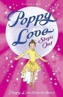NATASHA MAY ___ POPPY LOVE STEPS OUT ___ BRAND NEW ___ FREEPOST UK