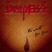 DIPHTHERIA - To Wait for Fire (melodic heavy power doom metal) Ltd 1000 numbered