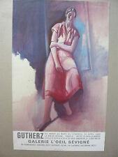 GUTHERZ Dominique Affiche originale 82 Femme Catherine Galerie l'Oeil Sévigné