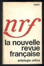 Nrf - La nouvelle revue francaise. Antologia critica - Lerici