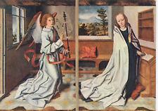 Alte Kunstpostkarte - Rogier van der Weyden - Verkündigung Mariä