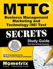 MTTC Business Management Marketing and Technology (98) Test Secrets Study Guide