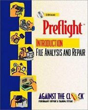 Preflight: An Introduction to File Analysis and Repair and Student CD-ROM Packag