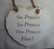Large Shabby Chic Love Heart Wooden Plaque Sign. 1 Prosecco, 2 Prosecco,, Floor!