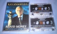 SHIRLEY LOWE KAVANAGH Q.C. BLOOD MONEY Double cassette audio book A42