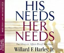 His Needs, Her Needs : Building an Affair-Proof Marriage by Willard F., Jr....