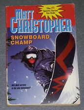 Snowboard Champ by Matt Christopher (PB)