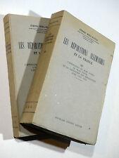 Ét. Weill-Raynal LES RÉPARATIONS ALLEMANDES ET LA FRANCE 2 vol. Éd. Latines 1947