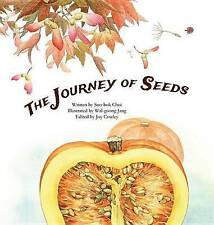 The Journey of Seeds: Seed Propogation by Choi, Soo-Bok -Paperback