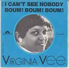 45 T SP VIRGINIA VEE *I CAN'T SEE NOBODY*