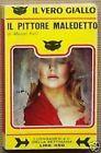 Marcel Kalil IL PITTORE MALEDETTO (1970) Il Vero Giallo