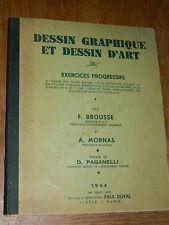 1941 COURS de DESSIN technique GRAPHIQUE et D'ART brousse MORNAS paganelli DUVAL