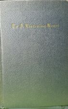 To A Listening Heart / George W. Humphreys / 1st / Prayers / Sunbury, PA /SIGNED