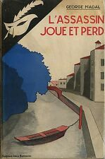 RARE EO MASQUE N° 306 GEORGE MADAL + JAQUETTE : L'ASSASSIN JOUE ET PERD