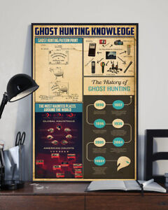 Ghost Hunting Knowledge Home Decor Wall Art Poster