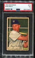 1952 Bowman Baseball #15 SAM MELE Washington Senators PSA 5 EX