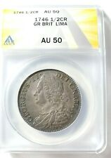 Nicely Toned 1746 Great Britain: Lima 1/2 Crown Graded by ANACS AU-50 KM 584.3 !