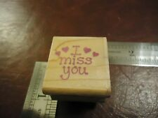 I MISS YOU... LOVING FONT HEARTS  PHRASES QUOTES SAYINGS RUBBER STAMP POSTSCRIPT