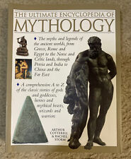 The Ultimate Encyclopedia of Mythology : An A-Z Guide to the Myths and.