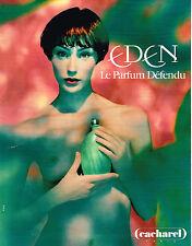 PUBLICITE ADVERTISING 035  1994  CACHAREL 2    parfum de femme DEFENDU EDEN