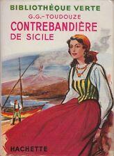 LA CONTREBANDIERE DE SICILE / G. G-TOUDOUZE / BIBLIOTHEQUE VERTE / 1953