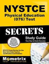 NYSTCE Physical Education (076) Test Secrets Study Guide