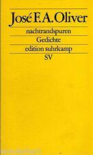 *~ NACHTRANDSPUREN - Gedichte - Jose F. A. OLIVER   tb (2005)