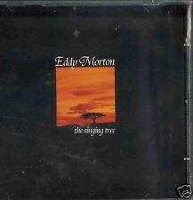 Eddy Morton - The Singing  Tree   SEALED
