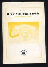 Angelo Cerbone,Tecniche per un massacro,Siani ,Sindona ,Silenzio  1988  R
