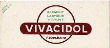 BUVARD PHARMACEUTIQUE - Ferment lactique VIVACIDOL / F. BOUCHARD
