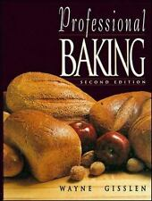 Professional Baking by Wayne Gisslen (1993, Hardcover)