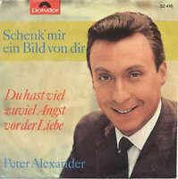 """Peter Alexander Schenk' Mir Ein Bild V 7"""" Single Mono Vinyl Schallplatte 52189"""