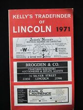 Kelly's Tradefinder of Lincoln  1971  - Local shop Directory