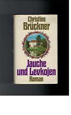 Christine Brückner - Jauche und Levkojen Roman - 1975