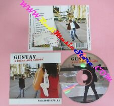 CD GUSTAV & SEASICK SAILORS Vagabond's polk 2003 MARYLIN01 no mc lp dvd (CS54)