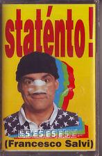 FRANCESCO SALVI Statento! (1994) MC TAPE ORIGINALE NUOVA SIGILLATA