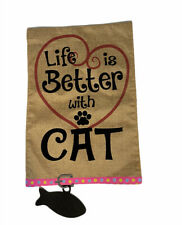 """""""Life is Better with a Cat"""" Burlap with Heart & Fish Cat Tag Collar Garden flag"""