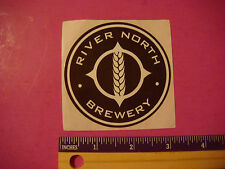 BEER STICKER ~ RIVER NORTH Brewery ~ Warehouse district Denver, COLORADO Brewers
