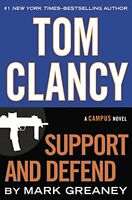Tom Clancy Support and Defend (A Jack Ryan Jr. Novel) by Mark Greaney