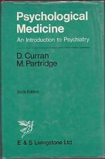 D. Curran – Psychological medicine. An introduction to psychiatry (sixth edit...