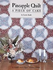 Pineapple Quilt: A Piece of Cake