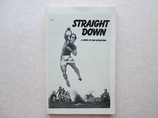 STRAIGHT DOWN A Novel by Ron Bernstein 1977 Memoirs of the King of the Beach