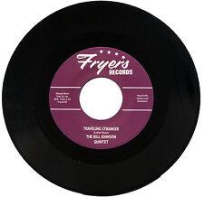 """BILL JOHNSON QUARTET  """"TRAVELING STRANGER""""  MONSTER R&B MOVER   LISTEN!"""