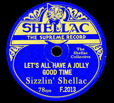 "IT'S HERE "" SIZZLIN' SHELLAC F 2013 "" 28 GREAT 78rpm GRAMOPHONE RECORDINGS ON CD"