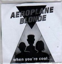 (BR256) Aeroplane Blonde, When You're Cool... - DJ CD